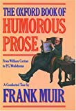 Muir, Frank: The Oxford Book of Humorous Prose