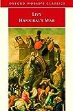 Livy: Hannibal's War (Oxford World's Classics) (Bks. 21-30)