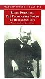Durkheim, Émile: The Elementary Forms of Religious Life (Oxford World's Classics)