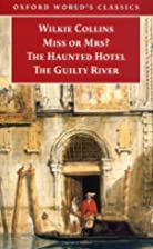 Miss or Mrs?, The Haunted Hotel, The Guilty…