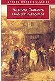 Trollope, Anthony: Framley Parsonage (Oxford World's Classics)
