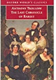 Trollope, Anthony: The Last Chronicle of Barset (Oxford World's Classics)