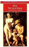 Ovid: The Love Poems (Oxford World's Classics)