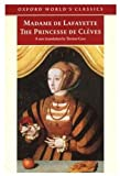 Cave, Terence: Princesse De Cleves:The Princesse De Montpensier; The Comtesse De Tende