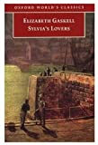 Gaskell, Elizabeth: Sylvia&#39;s Lovers
