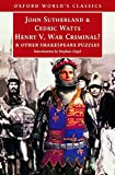 Watts, Cedric: Henry V, War Criminal? and Other Shakespeare Puzzles