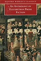 An Anthology of Elizabethan Prose Fiction by…