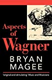Magee, Bryan: Aspects of Wagner