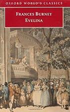 Evelina (Oxford World's Classics) by Frances…