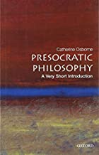 Presocratic Philosophy: A Very Short…