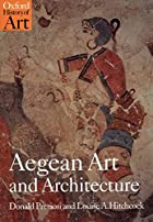 Agean Art and Architecture by Donald…