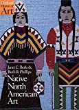 Phillips, Ruth B.: Native North American Art