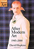 Hopkins, David: After Modern Art, 1945-2000