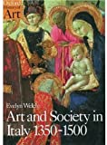 Welch, Evelyn S.: Art and Society in Italy 1350-1500