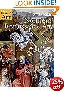 Northern Renaissance Art (Oxford History of Art)