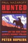 Nazaroff, Paul: Hunted Through Central Asia