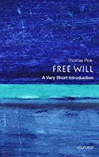 Free Will: A Very Short Introduction by…