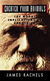 Rachels, James: Created from Animals: The Moral Implications of Darwinism (Oxford Paperbacks)