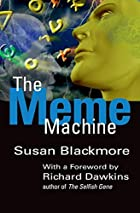 The Meme Machine by Susan Blackmore