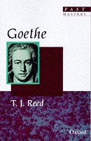 Goethe (Past Masters) by T. J. Reed