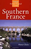 Cleere, Henry: Southern France: An Oxford Archaeological Guide