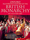 Cannon, John: The Oxford Illustrated History of the British Monarchy