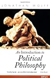Wolff, Jonathan: An Introduction to Political Philosophy