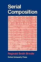 Serial Composition by Reginald Smith Brindle