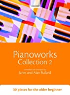 Pianoworks Collection 2 by Alan Bullard