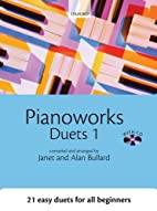 Pianoworks Duets 1 with CD by Alan Bullard