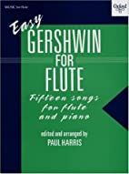 Easy Gershwin for Flute by George Gershwin