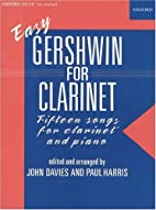 Easy Gershwin for Clarinet by George…