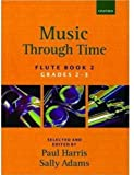 Harris, Paul: Music through Time Flute Book 2 (Bk. 2)
