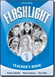 Reilly, Patricia: Flashlight 1: Teacher's Book