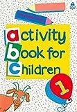 Clark, Christopher: Oxford Activity Books for Children: Book 1 (Bk. 1)