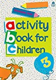 Clark, Christopher: Oxford Activity Books for Children: Book 3 (Bk. 3)