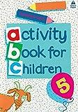Clark, Christopher: Oxford Activity Books for Children: Book 5 (Bk. 5)