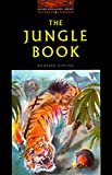 Kipling, Rudyard: The Jungle Book (Oxford Bookworms Library, Level 2)