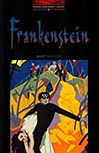 Frankenstein [adapted - Oxford Bookworms] by…