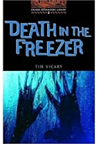 Death in the Freezer [Oxford Bookworms] by…