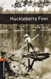 Mark Twain: Huckleberry Finn  (The Oxford Bookworms Library:  Level 2)