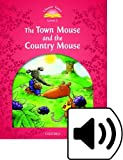 Collectif: Classic Tales: Beginner 2: The Town Mouse & the Country Mouse Pack (French Edition)