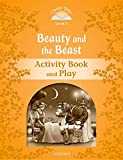 Collectif: Classic Tales: Level 5: Beauty and the Beast Activity Book & Play