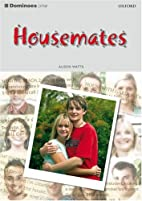 Housemates (Fiction) - Elementary by Alison…
