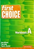 Wilson, Ken: First Choice: Workbook A