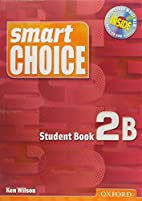 Smart Choice 2: Student Book B with…