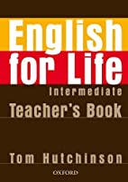 English for Life Intermediate: Workbook by…