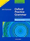 Eastwood, John: Oxford Practice Grammar: Intermediate: with Grammar Practice-Plus CD-ROM (Oxford Practice Grammar Series)