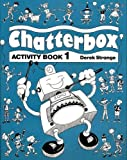 Strange, Derek: Chatterbox Part 1: Activity Book