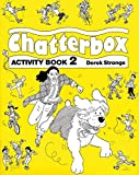 Strange, Derek: Chatterbox Level 2: Activity Book